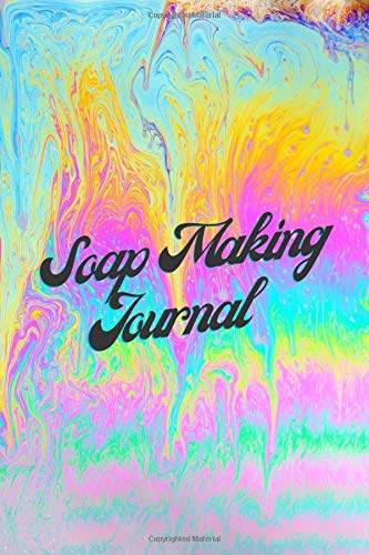 Soap Making Journal : Level up your soap with more value to premium product: Soap Carving Log Book , Value added Your Soap by Carving