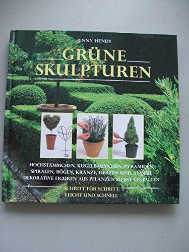 Grüne Skulpturen 1997 Hochstämmchen Kugelbäumchen Pyramiden ...
