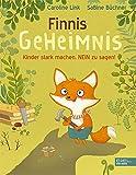 Finnis Geheimnis: Kinder stark machen, NEIN zu sagen! (Edel Kids Books)