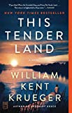 This Tender Land: A Novel (English Edition)