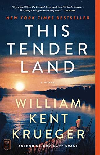This Tender Land: A Novel (English Edition)