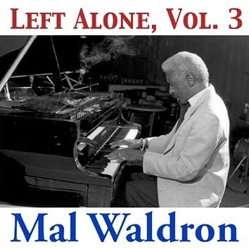 Left Alone, Vol. 3