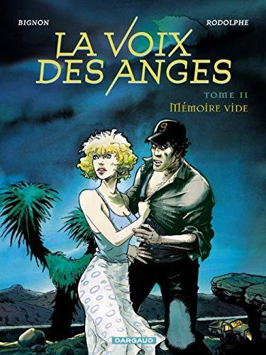 La Voix des anges, tome 2 : Mémoire vide