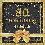 80. Geburtstag Gästebuch: Mit edlem Cover im Glitzer Konfetti Design - Schöne Geschenkidee für 80 Jahre im Format: ca. 21 x 21 cm, mit 100 Seiten für ... herzliche Botschaften der Geburtstagsgäste