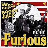 Wreck the Hoose Juice