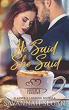 He Said, She Said: A Lover's Landing Novella