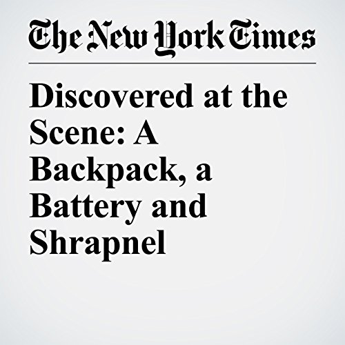 Discovered at the Scene: A Backpack, a Battery and Shrapnel audiobook cover art
