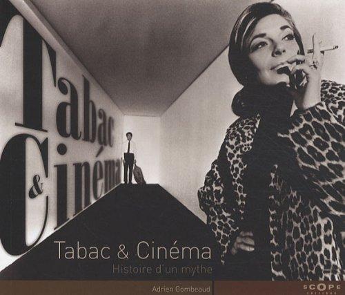 Tabac & Cinéma : Histoire d'un mythe