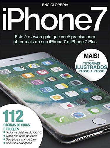 Enciclopédia do iPhone7: Tutoriais ilustrados passo a passo