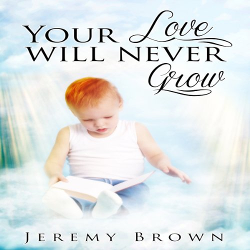 Your Love Will Never Grow audiobook cover art