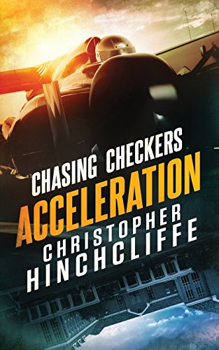 Compare Textbook Prices for Chasing Checkers: Acceleration Volume 2 1 Edition ISBN 9780995241527 by Hinchcliffe, Christopher