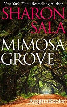 Mimosa Grove by [Sharon Sala]