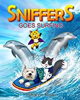 SNIFFERS Goes Surfing