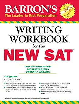 Writing Workbook for the NEW SAT (Barron's Writing Workbook for the New Sat) by [George Ehrenhaft]