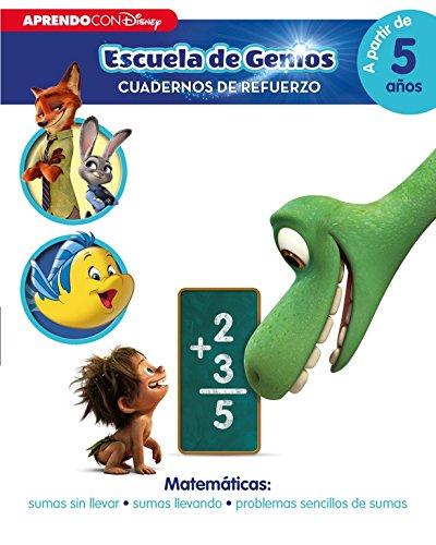 Matemáticas: sumas sin llevar · sumas llevando · problemas sencillos de sumas (Disney Escuela de Genios. Cuadernos de refuerzo): (Incluye pegatinas)