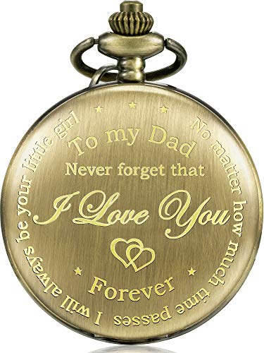 Regalo de Padre Reloj de Bolsillo Grabado desde Hija a Padre - No Matter How Much Time Passes, I Will Always Be Your Little Girl (Bronce)