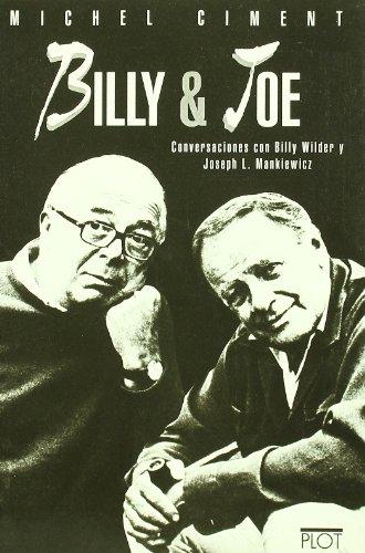 Billy & Joe: Conversaciones con Billy Wilder y Joseph L.Mankiewicz