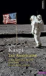 Les Américains. 2. Les Etats-Unis de 1945 à nos jours (2) d'Andre Kaspi
