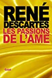 Les Passions de l'âme - CreateSpace Independent Publishing Platform - 04/10/2015