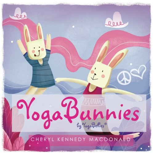 YogaBunnies: Yoga Fun for Mum and Baby with YogaBellies: Volume 1