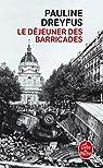 Le déjeuner des barricades par Dreyfus