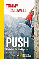 Push: Ein Leben fuer die Bigwalls