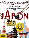 Japonismo. Un delicioso viaje gastronómico por Japón (Guías Singulares)