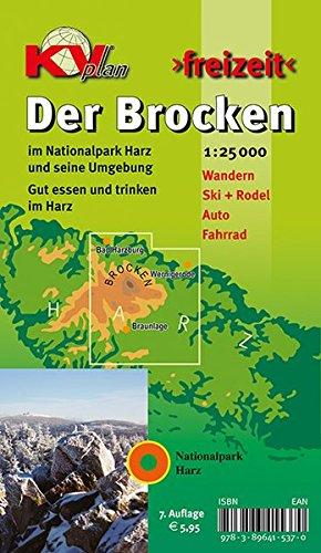 Brocken / Nationalpark Harz: 1:25.000 Freizeitkarte mit Wanderwegen, Wintersportmöglichkeiten und Informationsteil zum Nationalpark (KVplan Harz-Region / http://www.kv-plan.de/Harz.html)