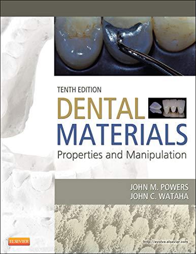 Download Dental Materials: Properties and Manipulation, 10e 0323078362