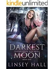 Darkest Moon (Shadow Guild: Wolf Queen Book 1)