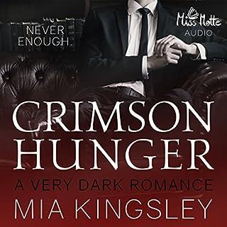 Crimson Hunger     A Very Dark Romance              Autor:                                                                                                                                 Mia Kingsley                               Sprecher:                                                                                                                                 Ben Hofmann,                                                                                        Marlene Rauch                      Spieldauer: 6 Std. und 11 Min.     230 Bewertungen     Gesamt 4,5