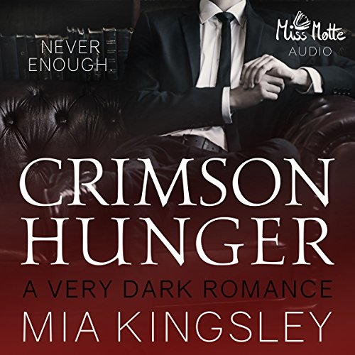 Crimson Hunger: A Very Dark Romance