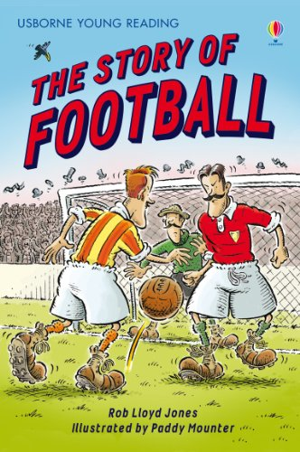 The Story of Football: For tablet devices (Usborne Young Reading: Series Two) (English Edition)