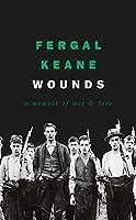 Wounds: A Memoir of War & Love
