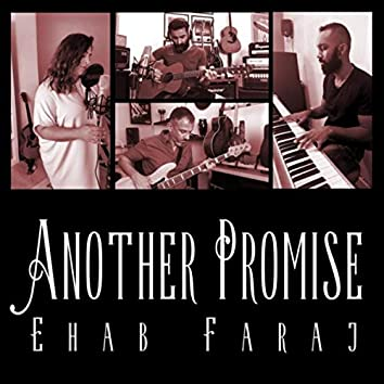 Another Promise (feat. Esraa Jay, Ali Khunji & Karl Roderick)