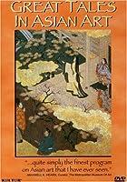 Great Tales in Asian Art [DVD]