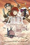 Amulet T3 - Les Chercheurs de nuages