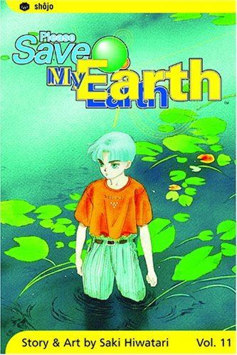 Please Save My Earth: Volume 11 by Saki Hiwatari (20-Jul-2005) Paperback