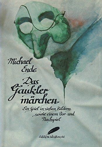 Das Gauklermärchen: Ein Theaterspiel