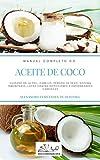 ACEITE DE COCO: MANUAL COMPLETO