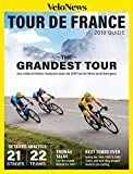 VeloNews 2019 Tour de France Guide: The Contenders, Geraint Thomas, The Tour's Breakout Years, and Detailed Analysis of 21 Stages and 22 Teams (English Edition)