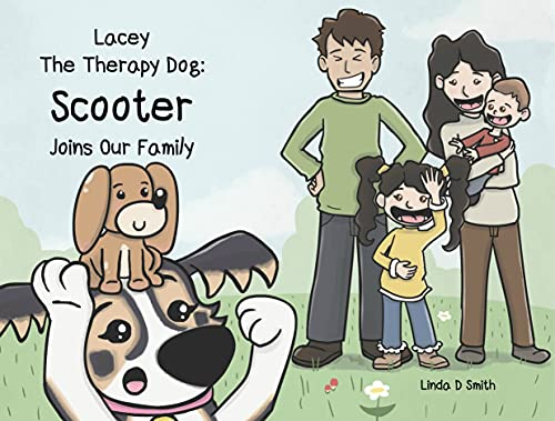 Lacey The Therapy Dog: Scooter Joins Our Family (English Edition)