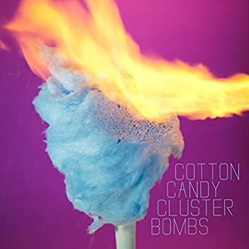 Cotton Candy Cluster Bombs