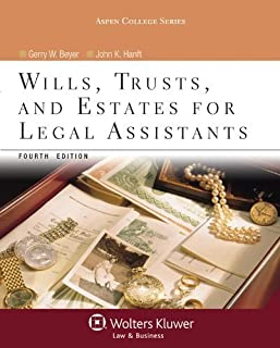 Wills Trusts & Estates for Legal Assistants by Gerry W. Beyer, John K. Hanft. (Aspen Publishers,2012) [Paperback] 4th Edition