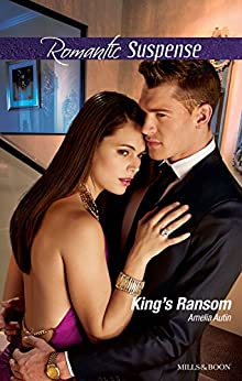King's Ransom (Man on a Mission Book 4) by [Amelia Autin]