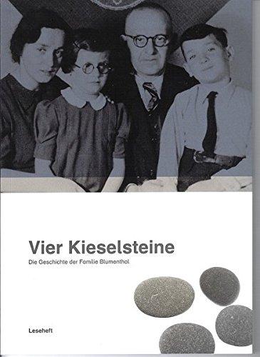 Vier Kieselsteine: Die Geschichte der Familie Blumenthal (Leseheft für Schülerinnen und Schüler)