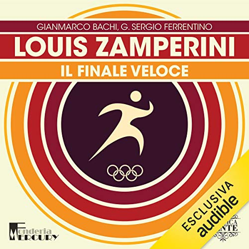 『Louis Zamperini. Il finale veloce』のカバーアート
