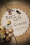 Bee's Gift: A Contemporary Romance (Abby's Letters Series Book 2)