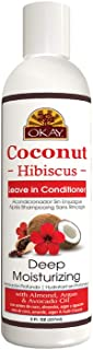 OKAY | Coconut Hibiscus Leave-In Conditioner | For All Hair Types & Textures | Restore - Hydrate - Strengthen | With Almond, Argan & Avocado Oil | Free of Paraben, Silicone, Sulfate | 8. oz