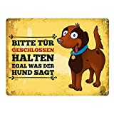 trendaffe - Metallschild XL mit Hund Motiv und Spruch: Bitte Tür geschlossen halten egal was die...
